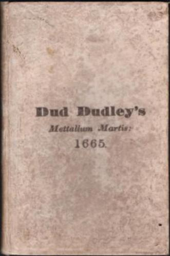 [IRON TRADE]. DUDLEY, Dud.
